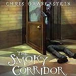 The Smoky Corridor: Haunted Places | Chris Grabenstein