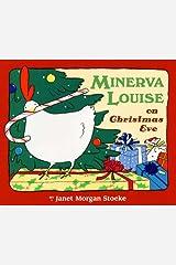 Minerva Louise on Christmas Eve Hardcover