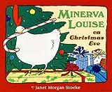 Minerva Louise on Christmas Eve, Janet Morgan Stoeke, 0525478574