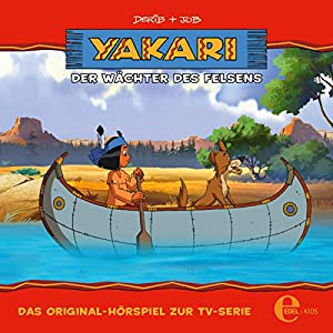 Der Wächter des Felsens (Yakari 24) Hörspiel
