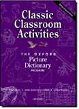 Classic Classroom Activities, Renee Weiss and Jayme Adelson-Goldstein, 0194351866