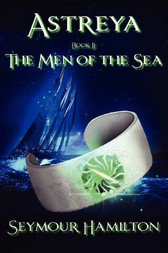 Astreya, Book II: The Men of the Sea