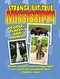 Strange but True Mississippi, Lynne L. Hall, 1602610339