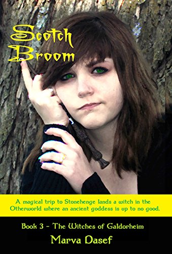 Book: Scotch Broom (The Witches of Galdorheim Series) by Marva Dasef