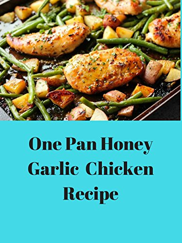 (One Pan Honey Garlic chicken Recipe)