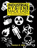 Industrial Hygiene Made Easy 9781890966515