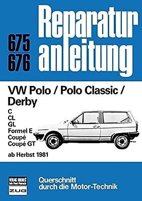 VW Polo / Polo Classic / Derby ab Herbst 1981: C/CL/GL/Formel E ...