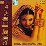 The indian bride collection-ultimate indian wedding songs