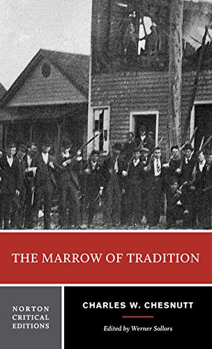 Books : The Marrow of Tradition (Norton Critical Editions)