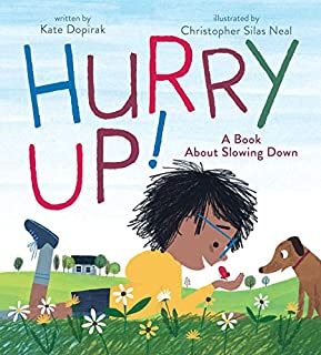 Book Cover: Hurry Up!: A Book About Slowing Down