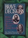 Brave Decisions, Harry J. Maihafer, 0028811089
