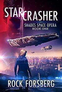 Starcrasher by Rock Forsberg ebook deal