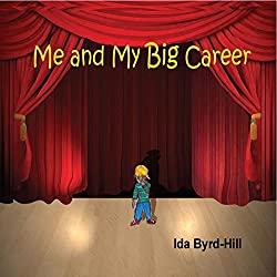 Me and My Big Career