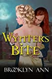 Wynter's Bite: Historical Paranormal Romance: Vampires (Scandals With Bite) (Volume 5) by  Brooklyn Ann in stock, buy online here