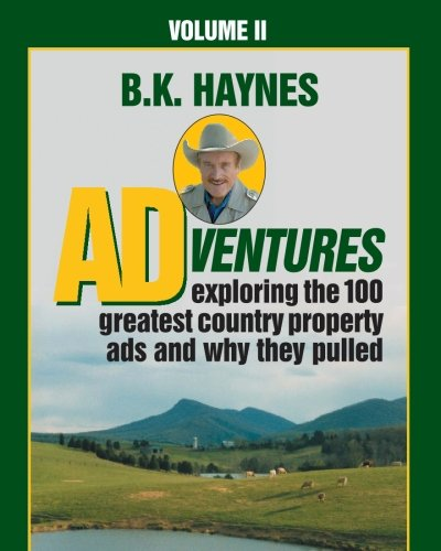 Adventures Volume II: Adventures: Exploring the 100 Greatest Country Property Ads and why they Pulled