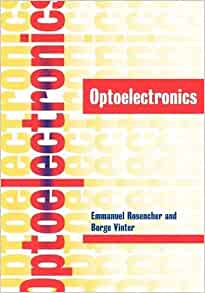 Optoelectronics Emmanuel Rosencher Borge Vinter P G border=