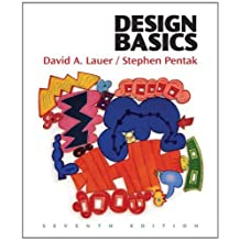 Design Basics (with ArtExperience Online Printed Access Card): Written by David A. Lauer, 2007 Edition, (7th Edition) Publisher: Wadsworth Publishing [Paperback]
