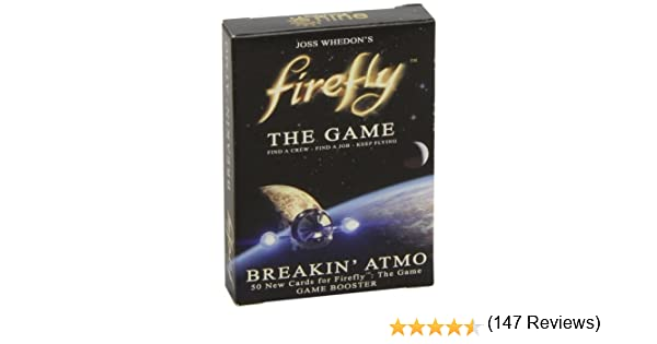Firefly: the Game - Breakin Atmo: Game Booster Expansion Set: Amazon.es: Juguetes y juegos