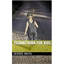Fishing Book For Kids (Kids Fishing 1)