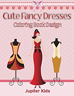 Cute Fancy Dresses Coloring Design ebook