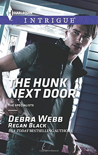 Download By Debra & Regan Webb & Black The Hunk Next Door (Harlequin Intrigue\The Specialists) [Mass Market Paperback] pdf