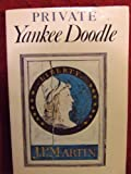 Book cover for Private Yankee Doodle: Being a Narrative of Some of the Adventures, Dangers, and Sufferings of a Revolutionary Soldier