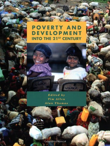 Poverty and Development: Into the 21st Century (U208 Third World Development)