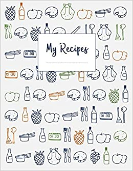 My recipes the xxl do it yourself cookbook to note down your 120 my recipes the xxl do it yourself cookbook to note down your 120 favorite recipes letter format creative journals network 9781549680915 amazon solutioingenieria Images