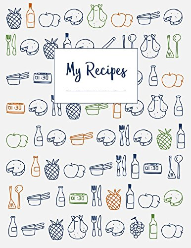 - My Recipes: The XXL do-it-yourself cookbook to note down your 120 favorite recipes (letter format)