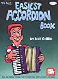 Mel Bay's Easiest Accordion Book, Neil Griffin, 0786617845