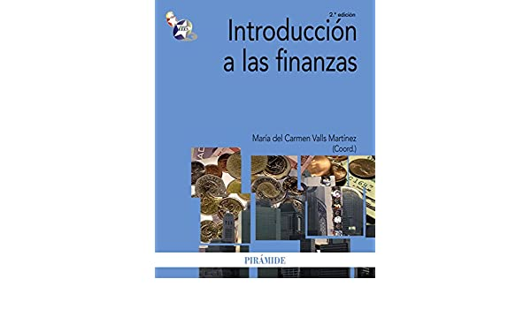 Introducción a las finanzas (Economía Y Empresa) eBook: María del Carmen Valls Martínez: Amazon.es: Tienda Kindle