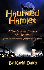 Haunted Hamlet (Zoe Donovan Mystery Book 9)