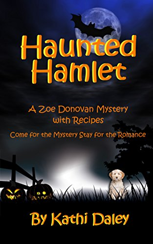 Haunted Hamlet (Zoe Donovan Mystery Book 9) -