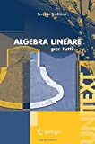 Algebra Lineare, Lorenzo Robbiano, 8847004462