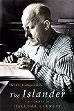 The Islander: A Biography of Halldor Laxness