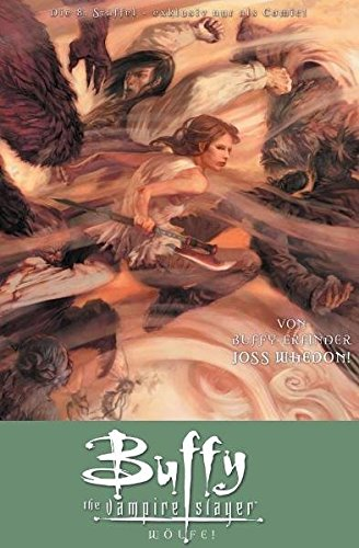 Buffy The Vampire Slayer, Staffel 8, Bd. 3: Wölfe!