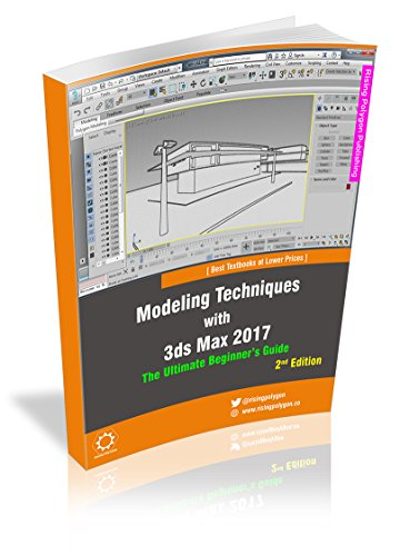 Modeling Techniques with 3ds Max 2017 - The Ultimate Beginner's Guide, 2nd Edition (Polygon Modeling)
