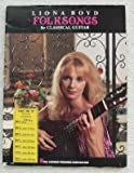 img - for Liona Boyd Folksongs for Classical Guitar - Folk Songs book / textbook / text book