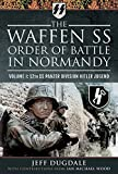 The Waffen SS Order of Battle in Normandy: Volume