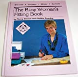 The Busy Woman's Fitting Book, Nancy L. Zieman, 0932086098