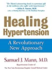 img - for Healing Hypertension: A Revolutionary New Approach book / textbook / text book