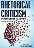 img - for Rhetorical Criticism: Perspectives in Action (Communication, Media, and Politics) book / textbook / text book