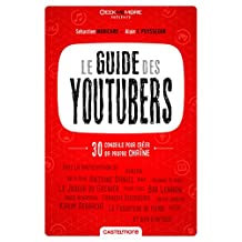 GUIDE DES YOUTUBERS (LE)