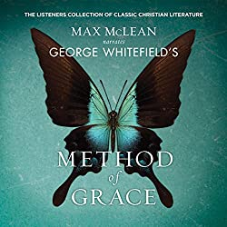 George Whitfield's Method of Grace