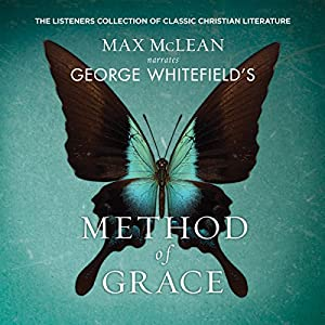 George Whitfield's Method of Grace Audiobook