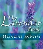 Amazon / Briza Publications: The Lavender Book (Margaret Roberts)