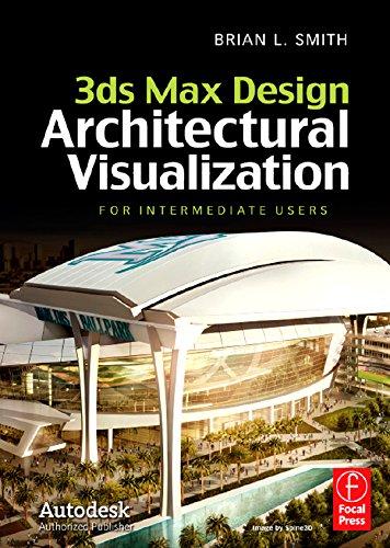 Download 3ds Max Design Architectural Visualization: For Intermediate Users Pdf