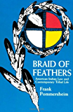 Braid of Feathers: American Indian Law and Contemporary Tribal Life