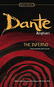 The Inferno by [Ciardi, John, Alighieri, Dante, MacAllister, Archibald]