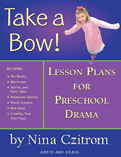 Take a Bow!: Lesson Plans for Pre-School Drama